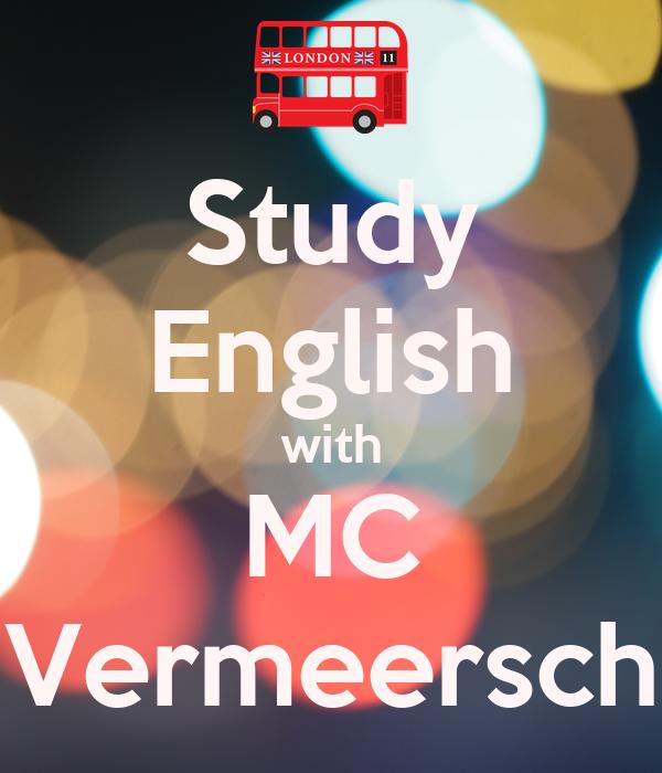 Study English with MC Vermeersch