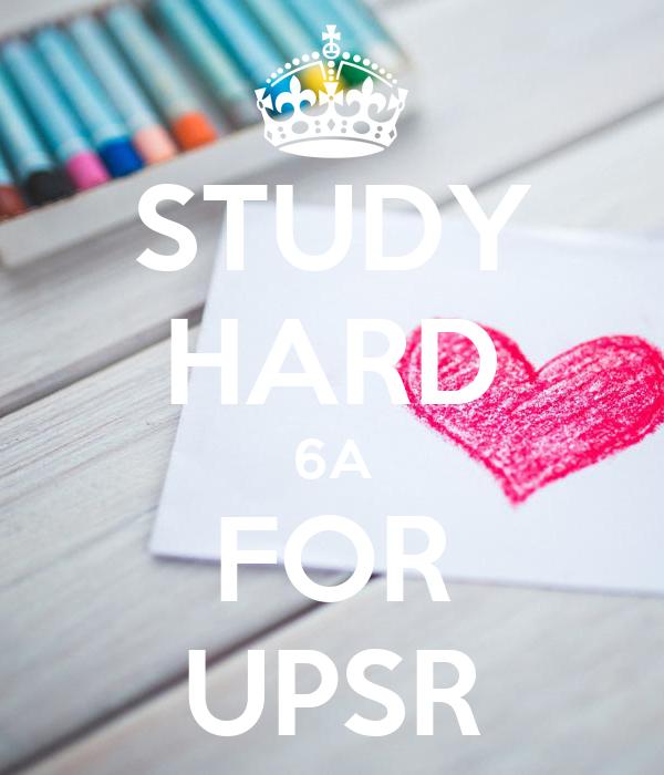STUDY HARD 6A FOR UPSR