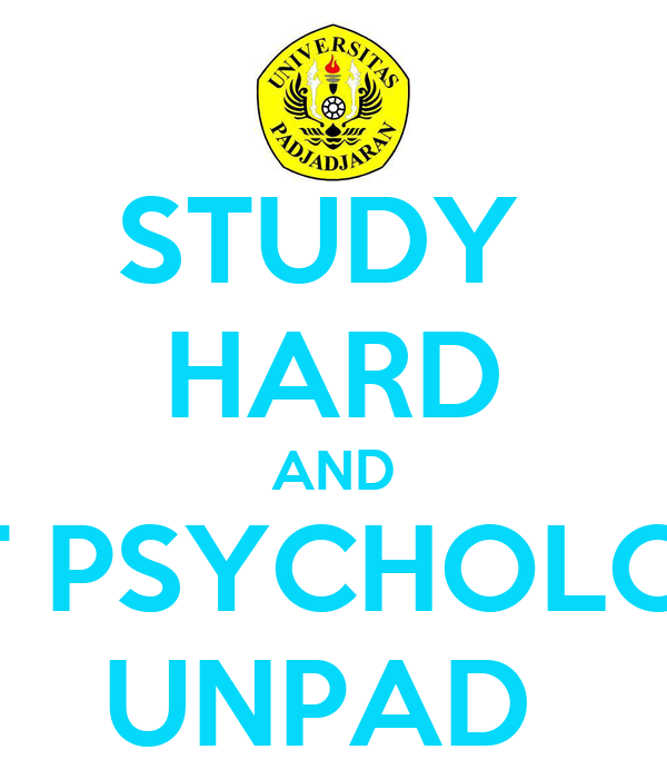 STUDY  HARD AND GET PSYCHOLOGY UNPAD