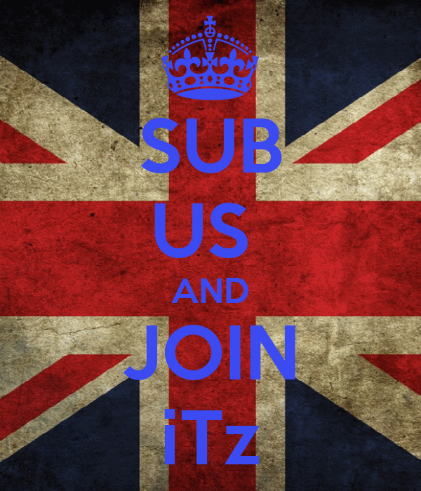 SUB US  AND JOIN iTz