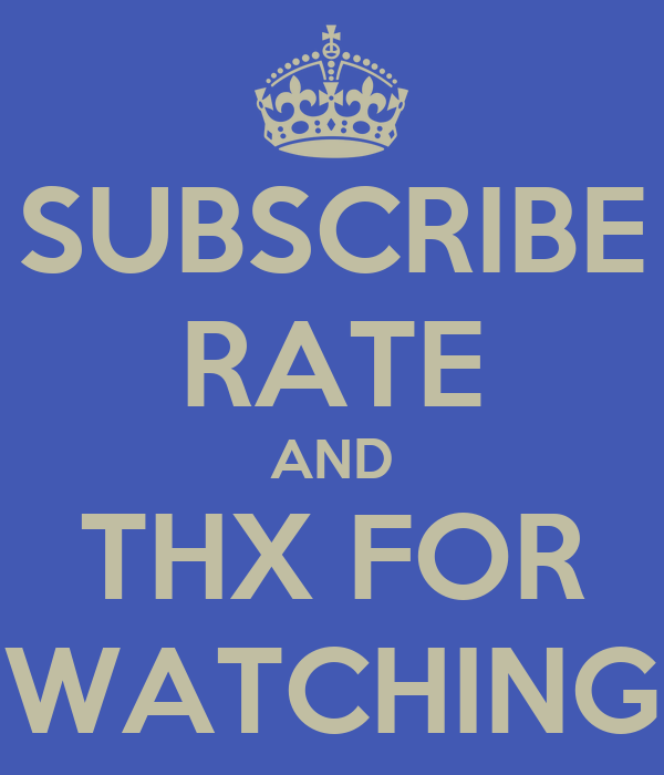 SUBSCRIBE RATE AND THX FOR WATCHING