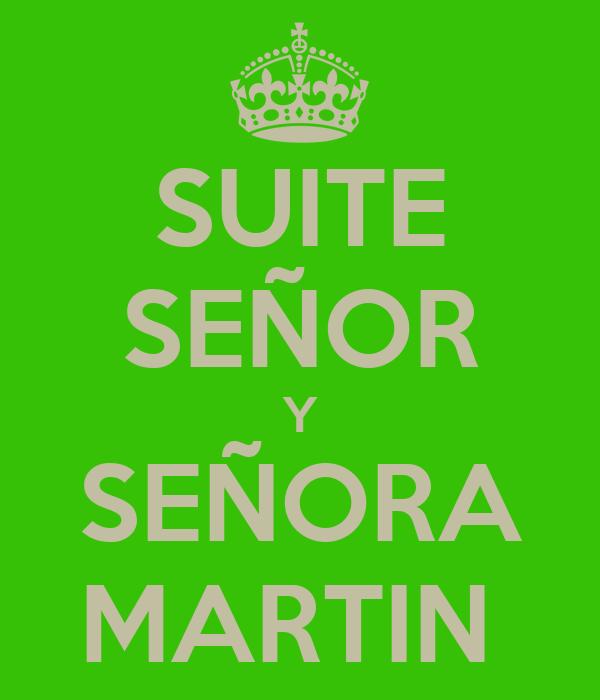 SUITE SEÑOR Y SEÑORA MARTIN