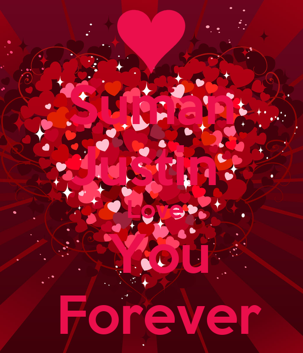 Suman Justin   Love  You  Forever