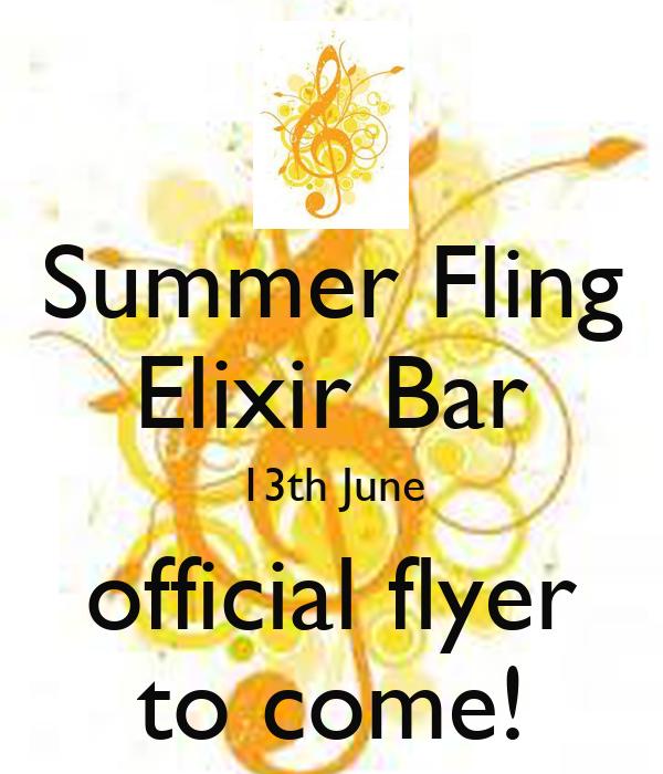 Summer Fling Elixir Bar 13th June official flyer to come!