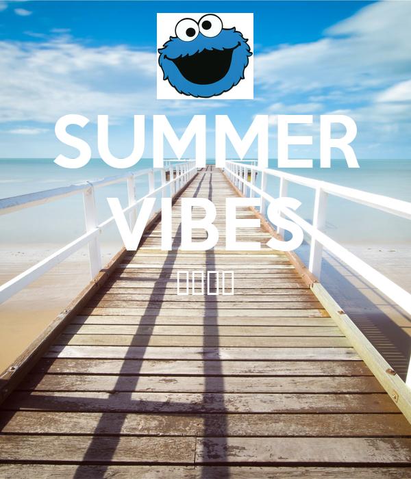 SUMMER VIBES 🙈☀️🎉