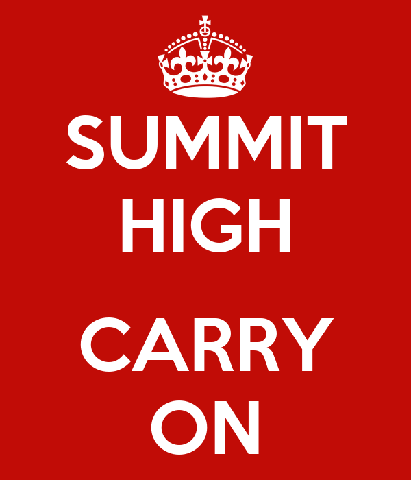 SUMMIT HIGH  CARRY ON