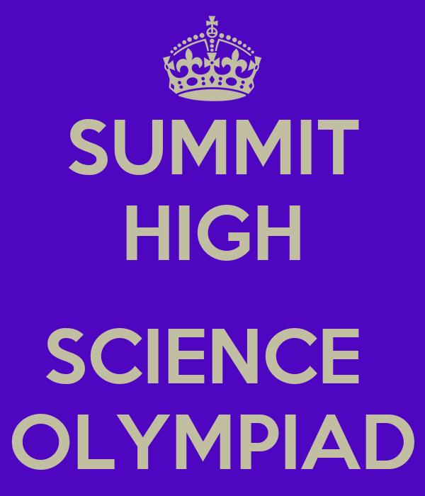 SUMMIT HIGH  SCIENCE  OLYMPIAD