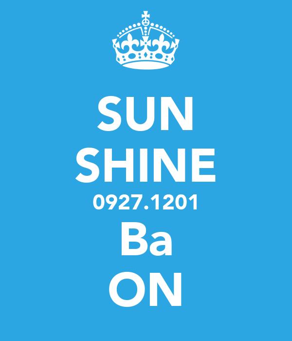 SUN SHINE 0927.1201 Ba ON