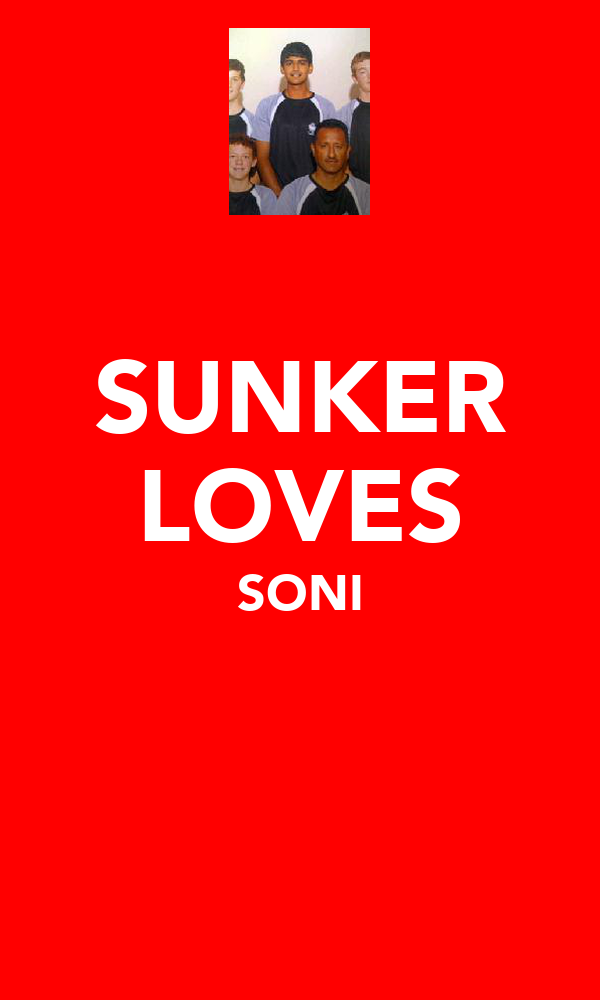 SUNKER LOVES SONI