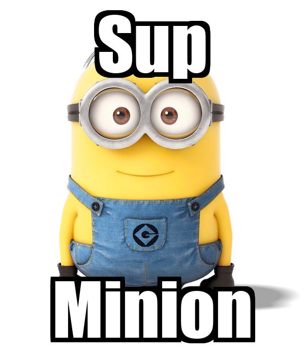 Sup Minion