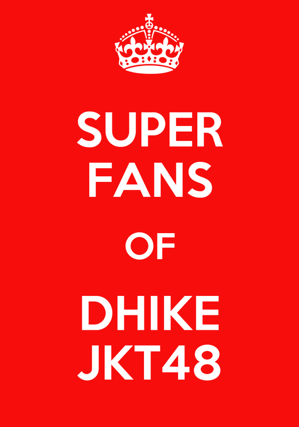 SUPER FANS OF DHIKE JKT48