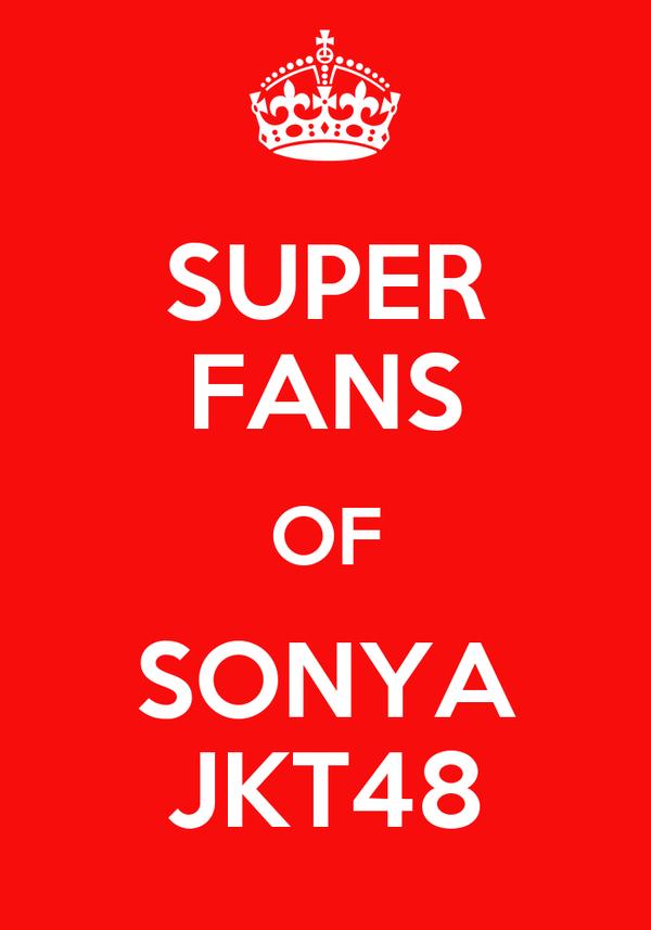 SUPER FANS OF SONYA JKT48