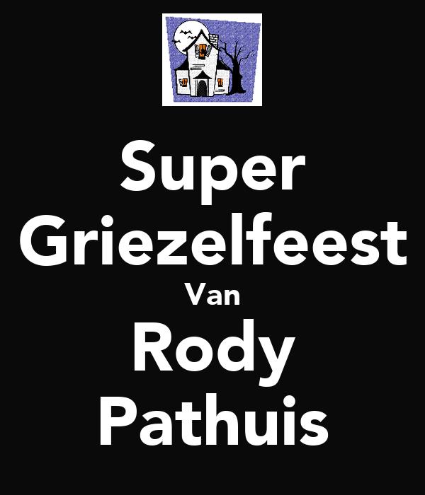 Super Griezelfeest Van Rody Pathuis