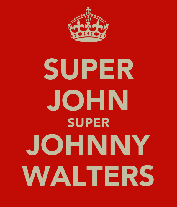 SUPER JOHN SUPER JOHNNY WALTERS