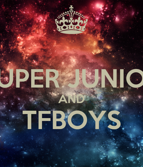 SUPER JUNIOR AND TFBOYS