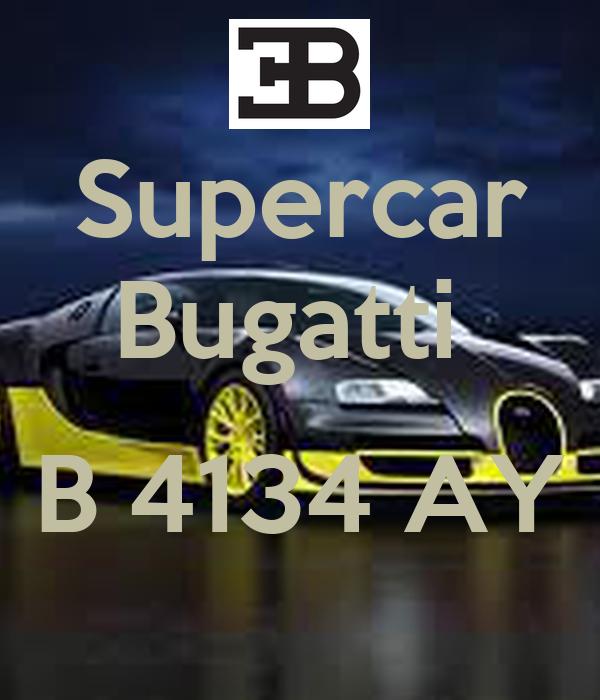 Supercar Bugatti   B 4134 AY