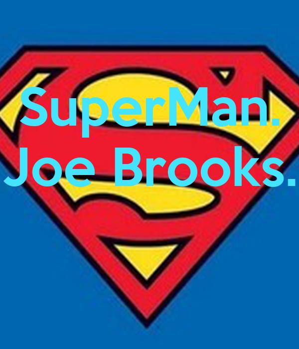 SuperMan. Joe Brooks.