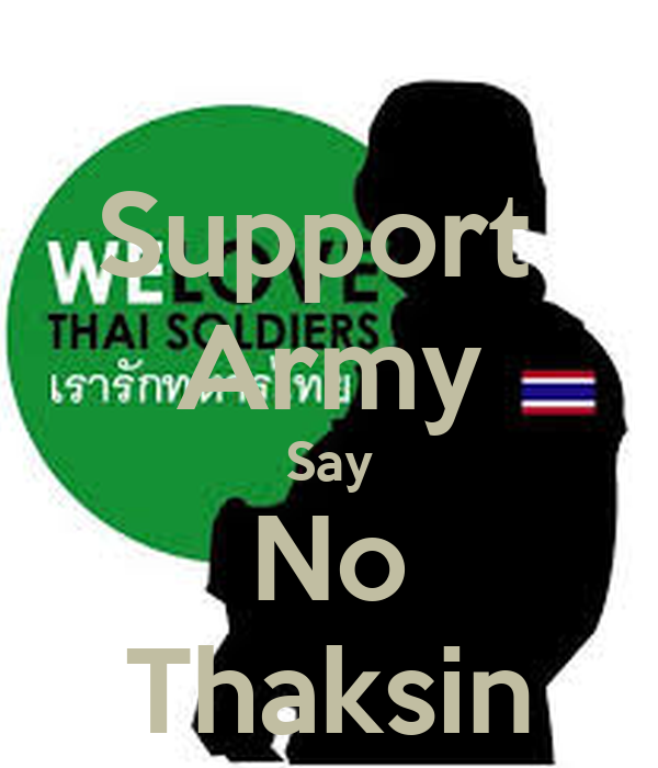Support  Army Say No Thaksin