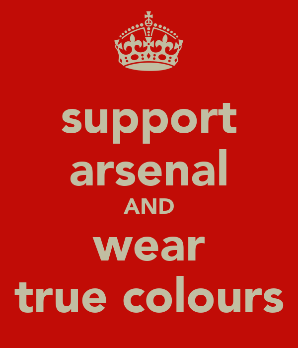 support arsenal AND wear true colours