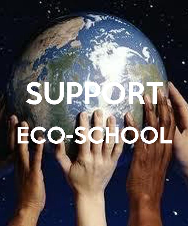 SUPPORT ECO-SCHOOL