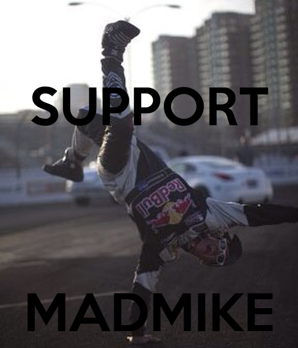 SUPPORT    MADMIKE