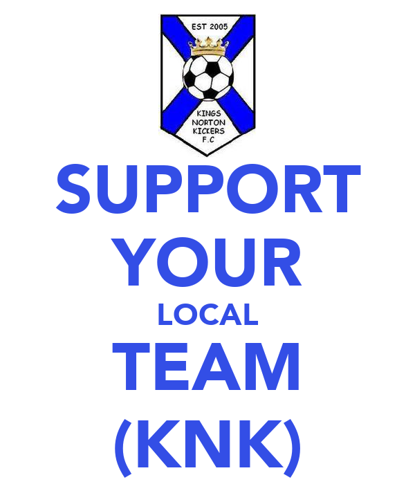 SUPPORT YOUR LOCAL TEAM (KNK)