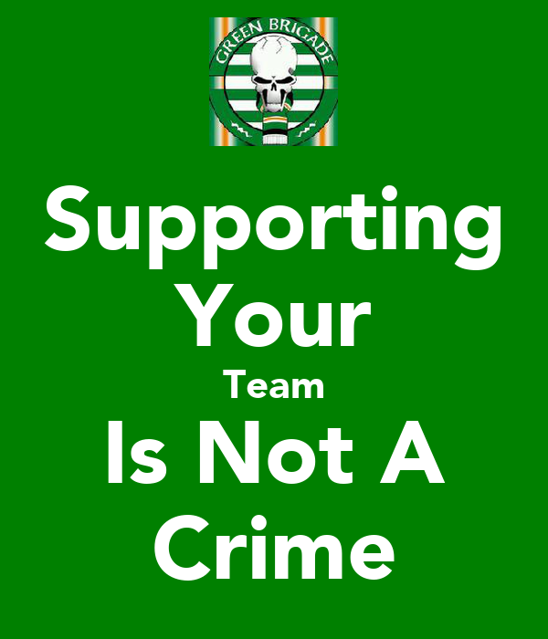 Supporting Your Team Is Not A Crime