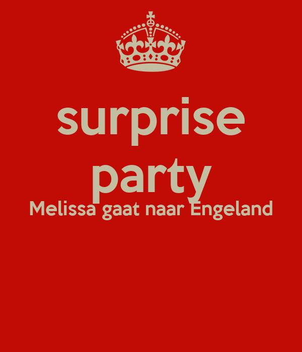 surprise party Melissa gaat naar Engeland
