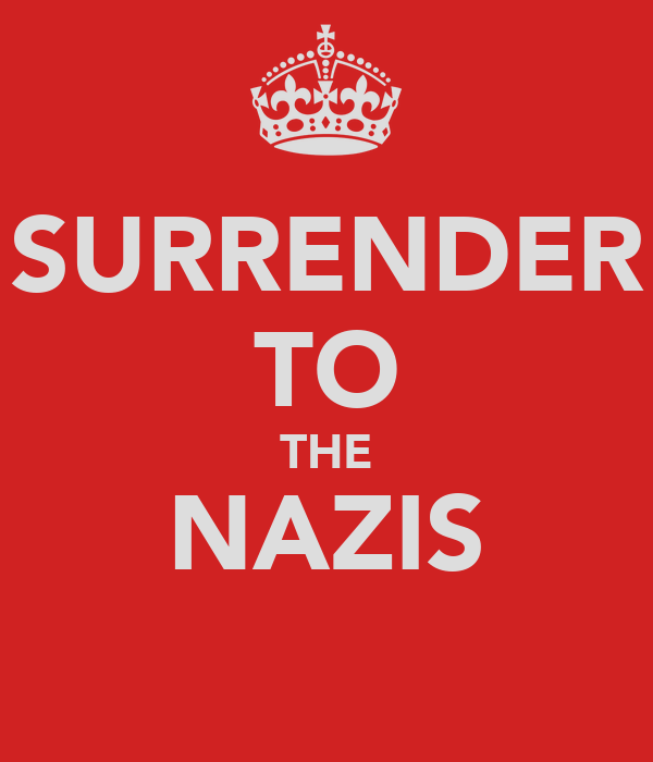SURRENDER TO THE NAZIS