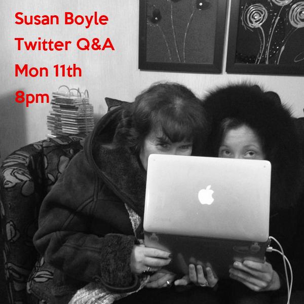 Susan Boyle Twitter Q&A Mon 11th 8pm