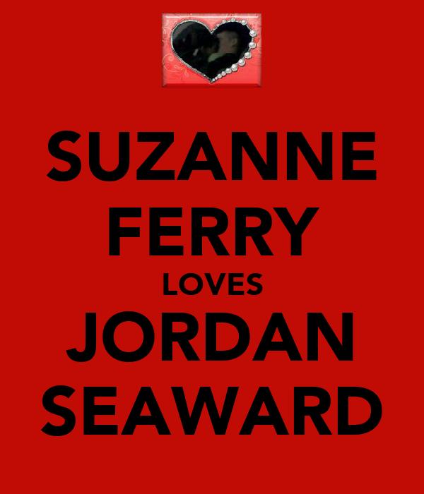 SUZANNE FERRY LOVES JORDAN SEAWARD