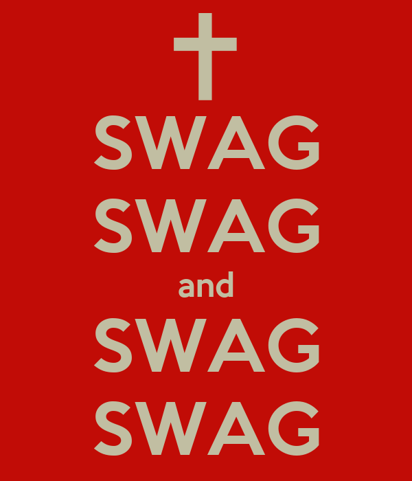 SWAG SWAG and SWAG SWAG