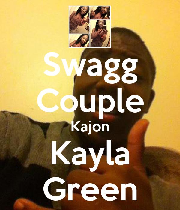Swagg Couple Kajon Kayla Green