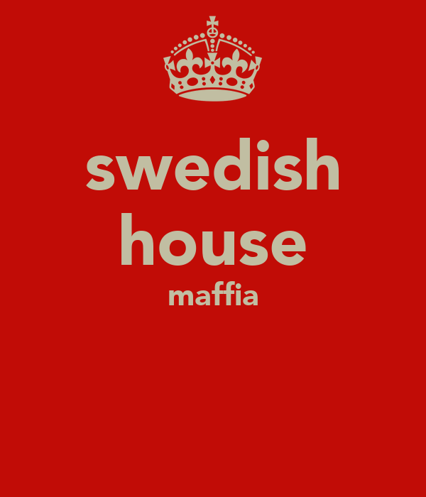swedish house maffia