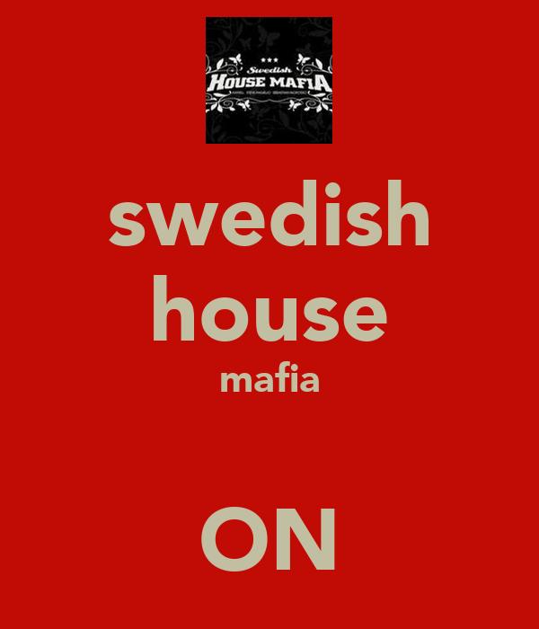 swedish house mafia  ON