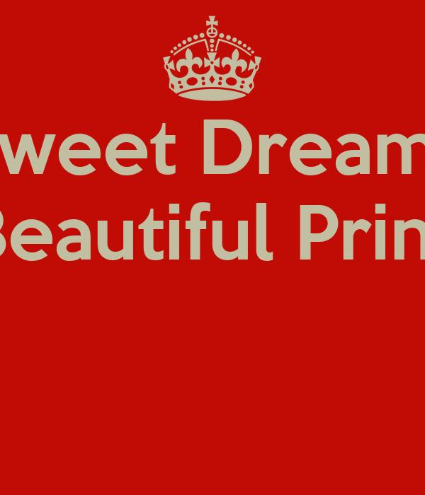 Sweet Dreams My Beautiful Princess
