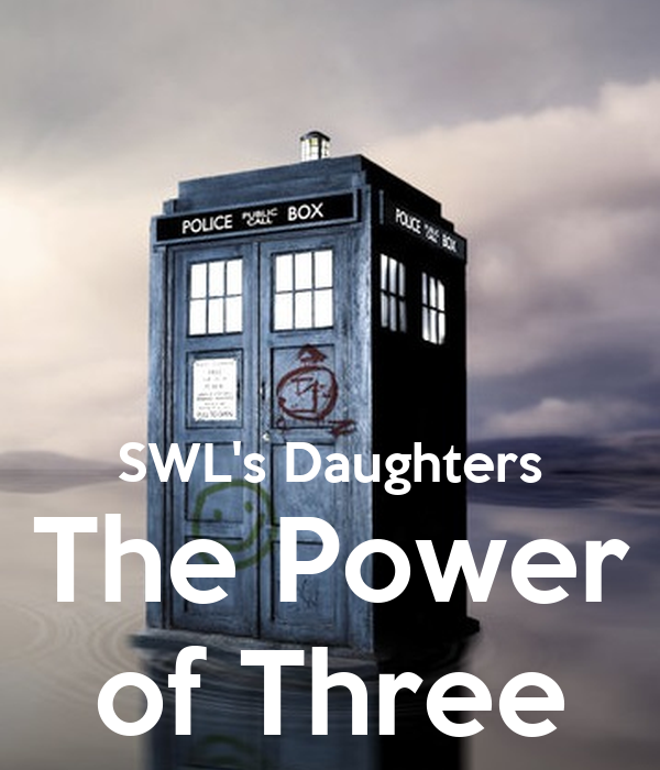 SWL's Daughters The Power of Three