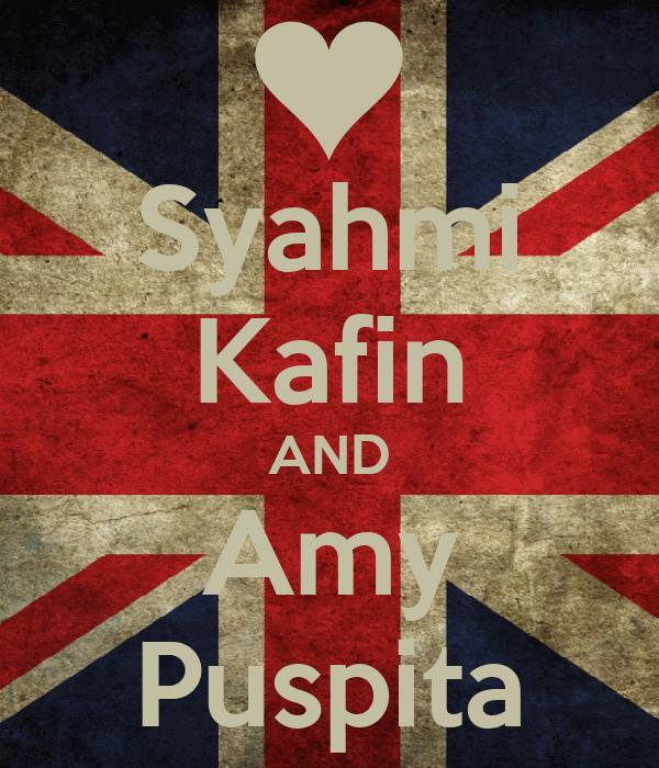 Syahmi Kafin AND Amy Puspita