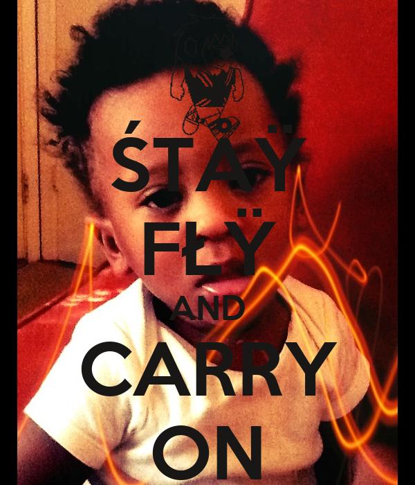 ŚTÅŸ FŁŸ AND CARRY ON