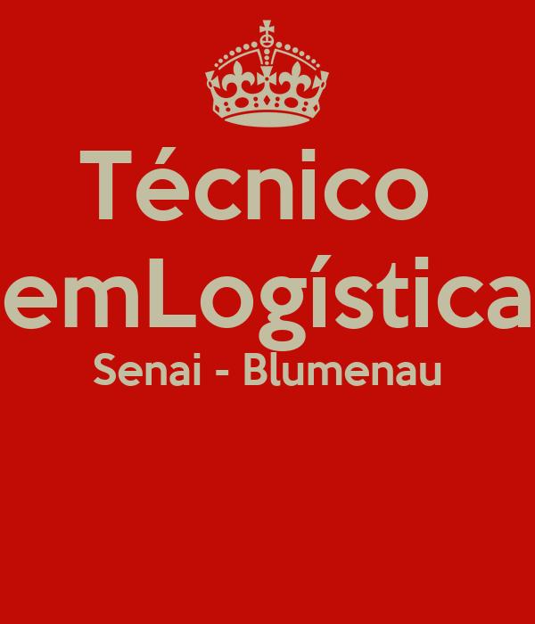 Técnico  emLogística Senai - Blumenau