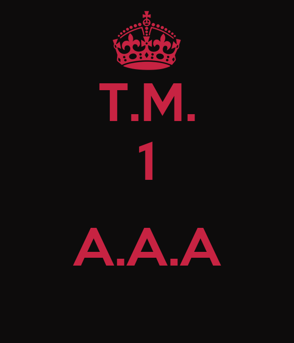 T.M. 1  A.A.A