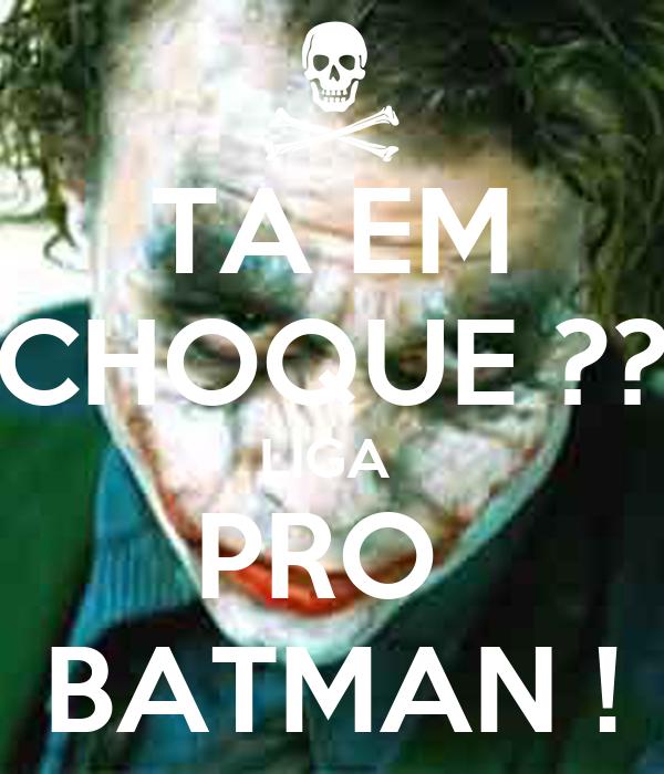 TA EM CHOQUE ?? LIGA  PRO  BATMAN !