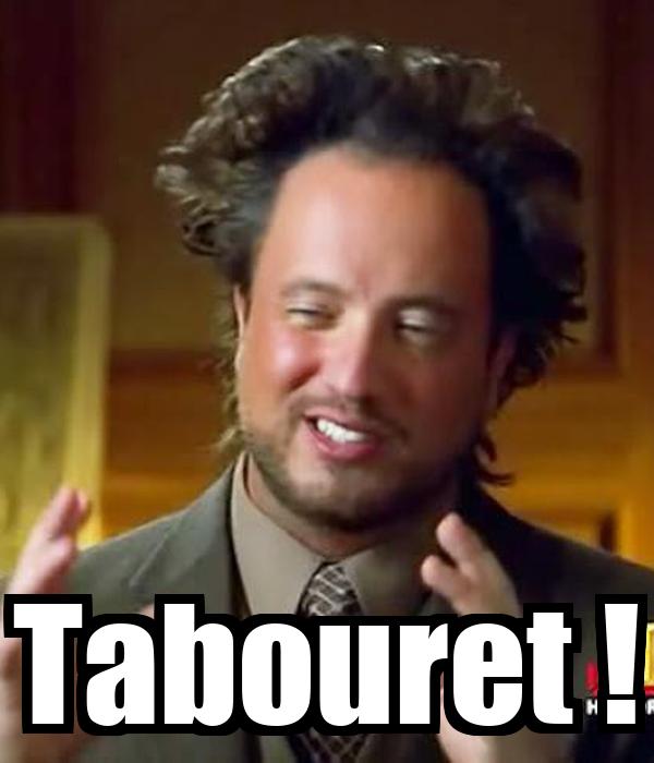 Tabouret !