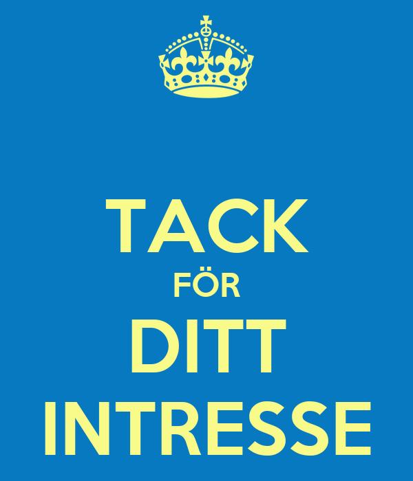 TACK FÖR DITT INTRESSE