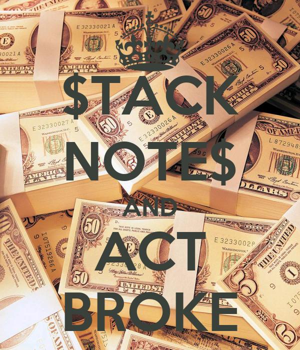 $TACK NOTE$ AND ACT BROKE