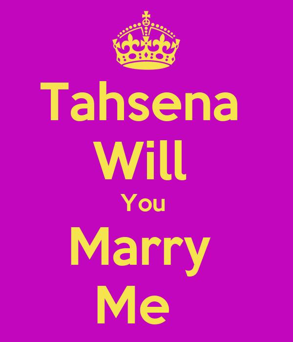 Tahsena  Will  You  Marry  Me