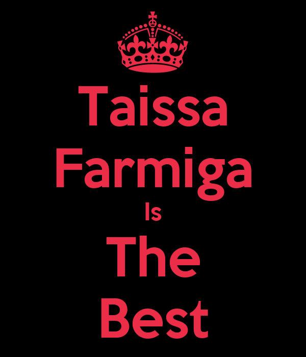 Taissa Farmiga Is The Best