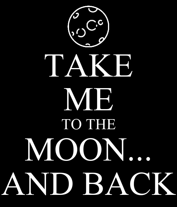 take me to the moon and back poster maria keep calm. Black Bedroom Furniture Sets. Home Design Ideas