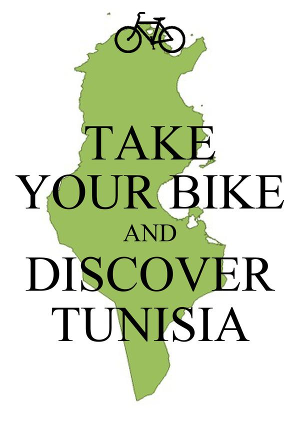 TAKE YOUR BIKE AND DISCOVER TUNISIA