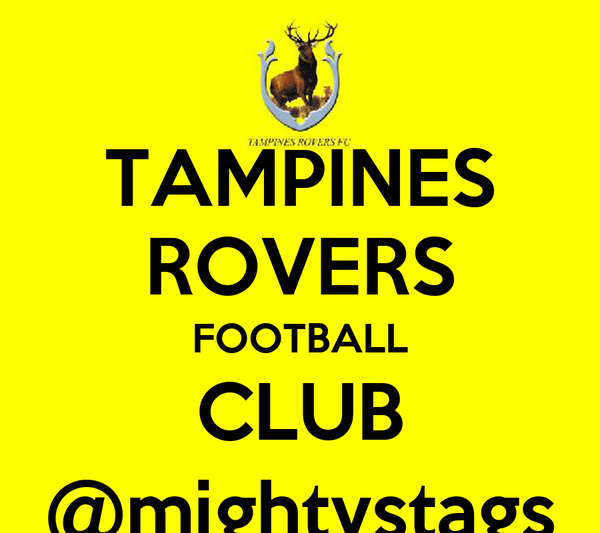 TAMPINES ROVERS FOOTBALL CLUB @mightystags